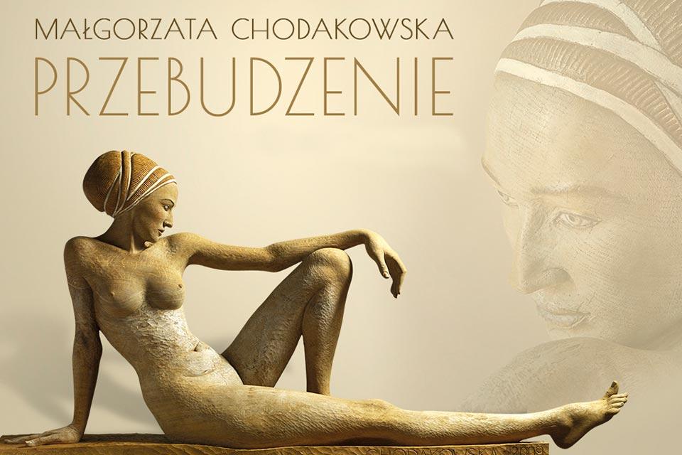 Przebudzenie - Małgorzata Chodakowska | wystawa