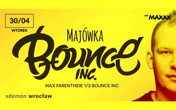 Majówka // Bounce Inc.