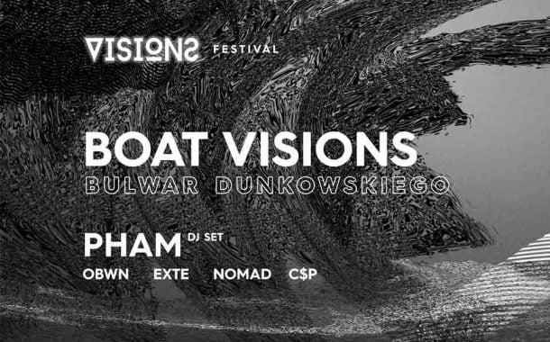 Boat Visions Festival 2019 - Bulwar Xawerego Dunikowskiego