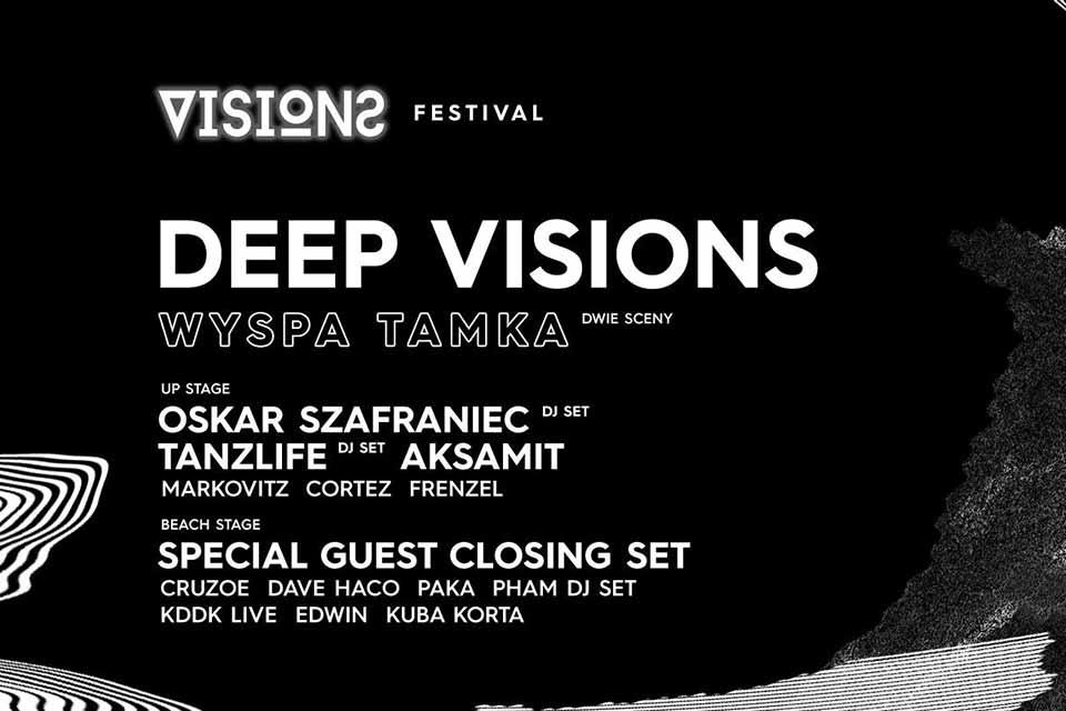 Deep Visions Festival 2019 - Wyspa Tamka