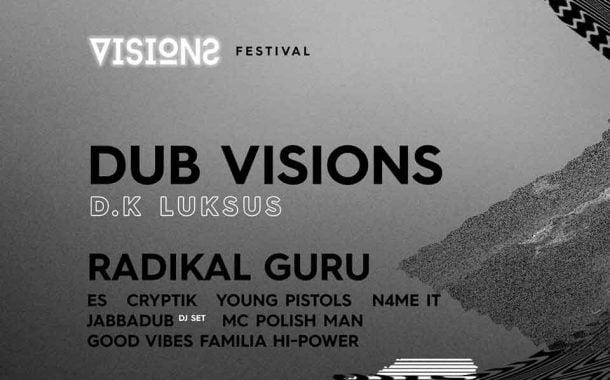 Dub Visions Festival 2019 - D.K. Luksus