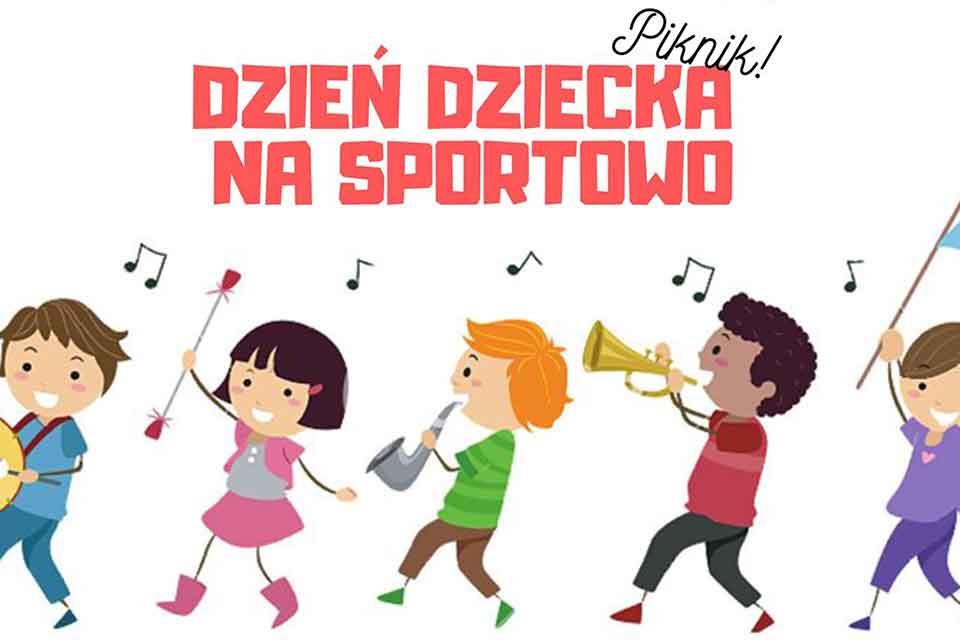 Dzień Dziecka na sportowo - Piknik