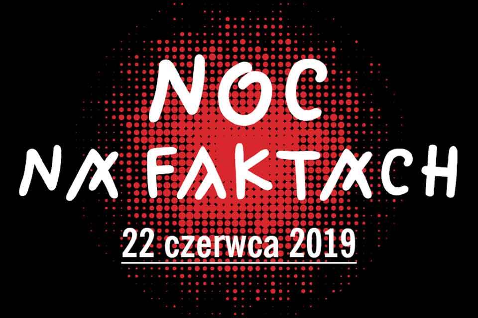 Noc na faktach | maraton teatru dokumentalnego