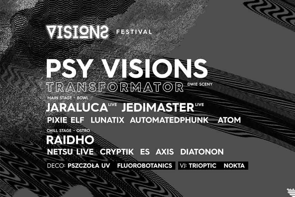Psy Visions Festival 2019 - Transformator