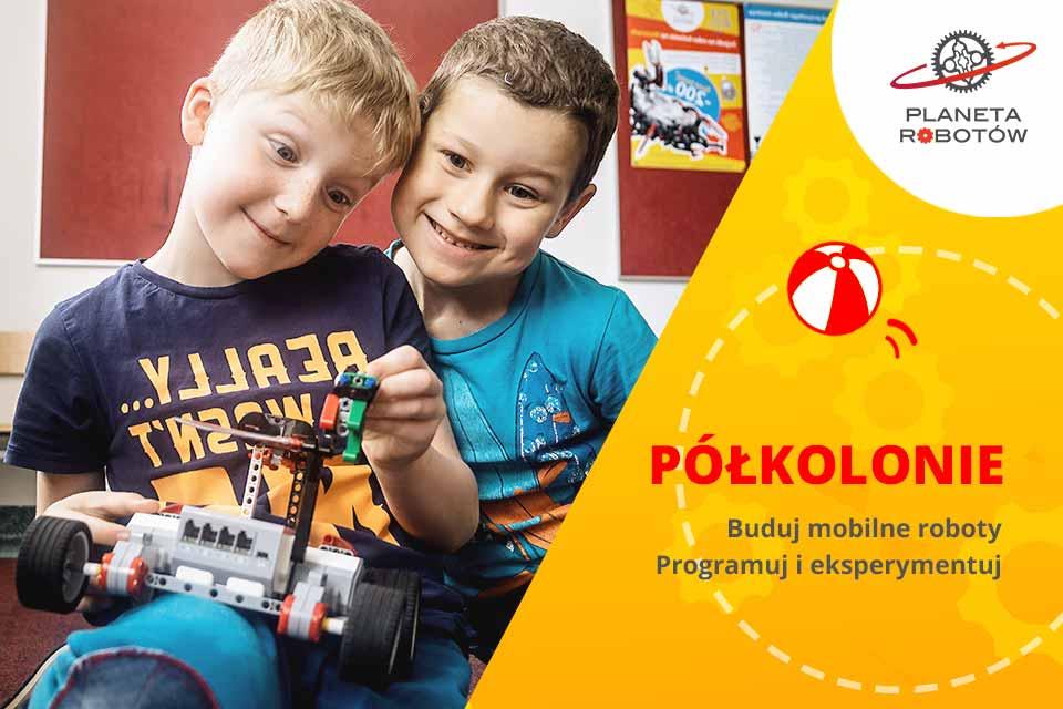 Letnie półkolonie z Planetą Robotów we Wrocławiu