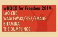 wROCK for Freedom 2019: Waglewski, Fish, Emade/Lao Che/Bitamina/The Dumplings