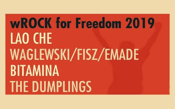 wROCK for Freedom 2019: Waglewski, Fish, Emade/Lao Che/Bitamina/The Dumplings