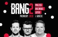 Bang 2 - Premiery 2020   stand-up