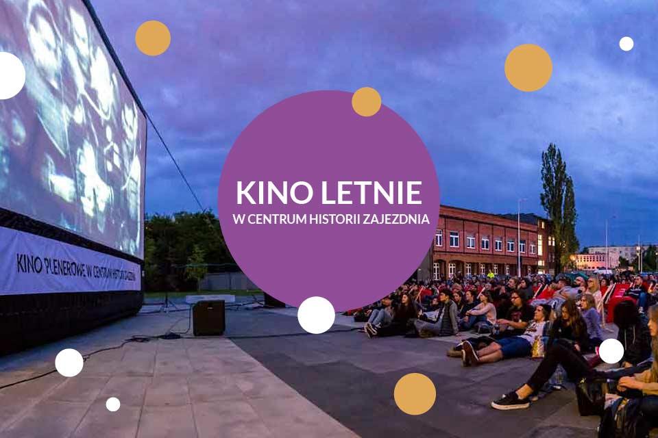 Kino Letnie w Centrum Historii Zajezdnia