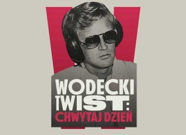 Wodecki Twist: Chwytaj Dzień | koncert