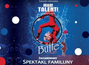 Bulle | spektakl