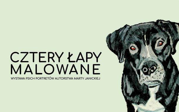 Cztery łapy malowane - adoptuj psa z portretu! | wystawa