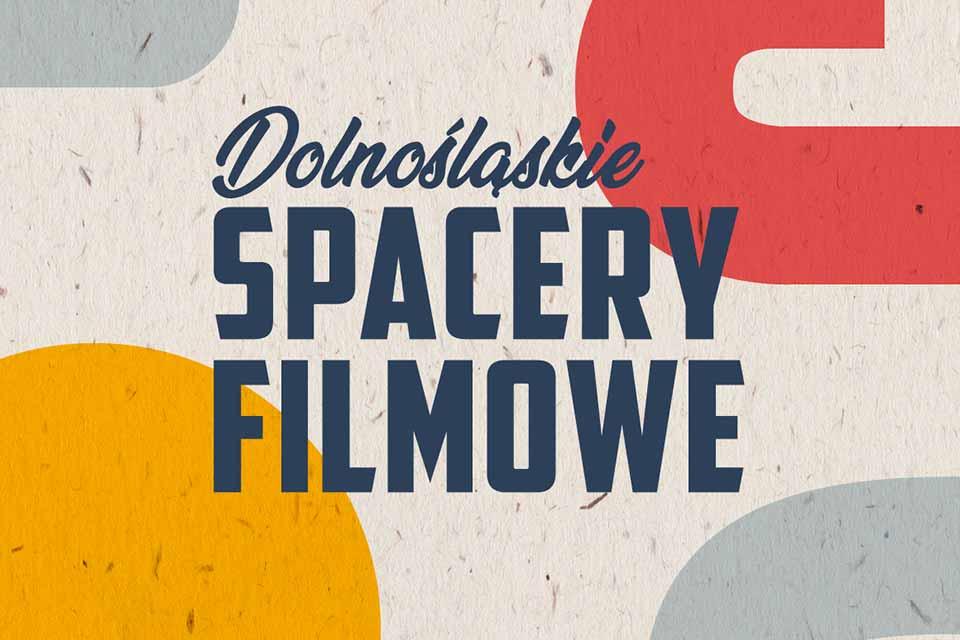 Dolnośląskie Spacery Filmowe