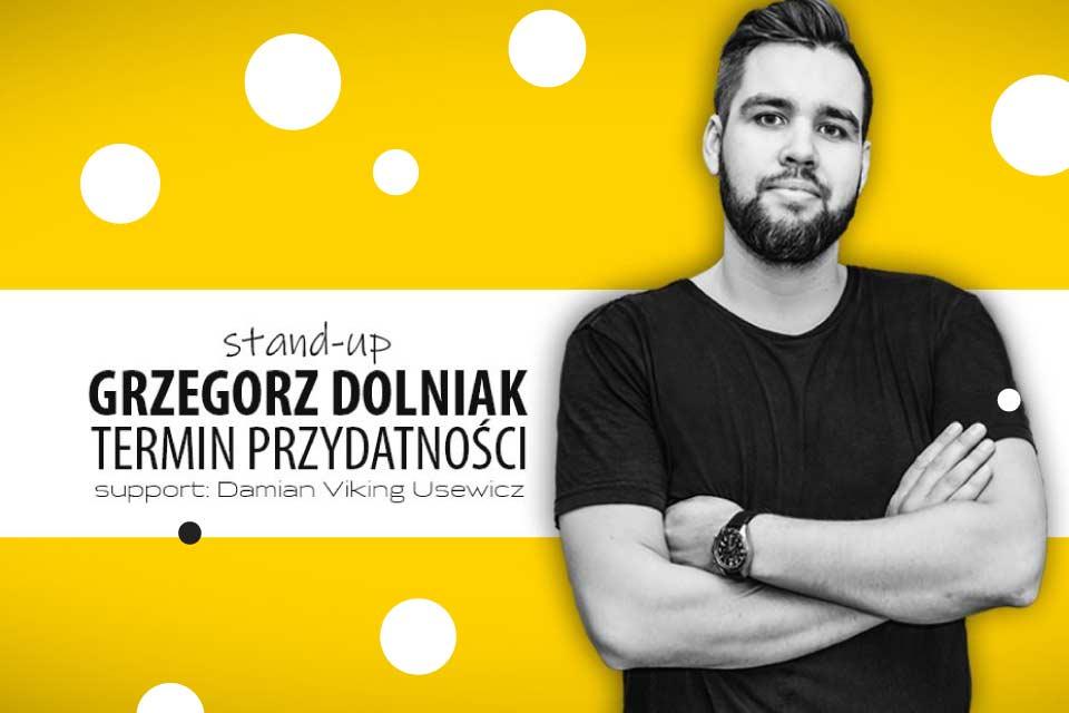 Grzegorz Dolniak - Termin przydatności | Stand-up