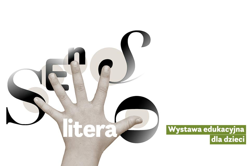 SENSO-litera | wystawa edukacyjna dla dzieci