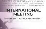 International Meeting in Monopol