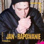 Jan - Rapowanie