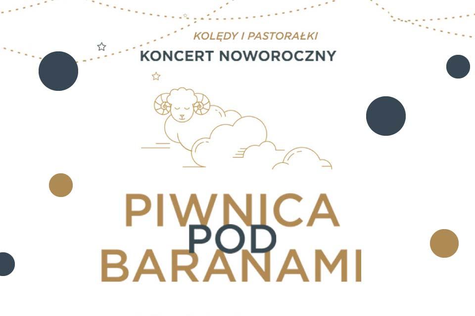 Piwnica Pod Baranami - Kolędy i Pastorałki | koncert