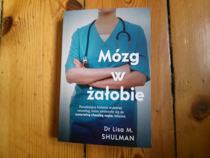 """""""Mózg w żałobie"""" Dr Lisa M. Shulman"""