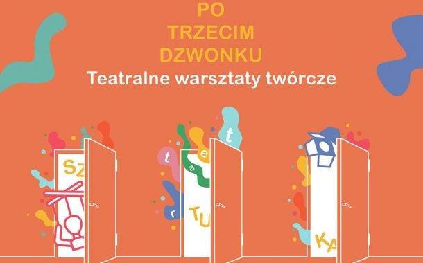 Po Trzecim Dzwonku | teatralne warsztaty twórcze