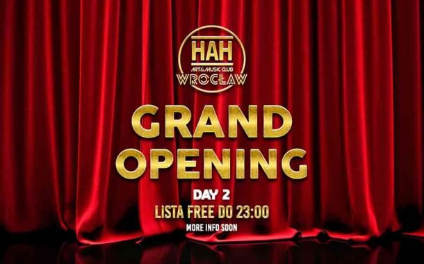 GRAND Opening DAY 2