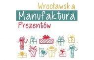 Wrocławska Manufaktura Prezentów