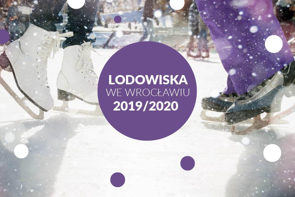 Lodowiska we Wrocławiu 2019/2020