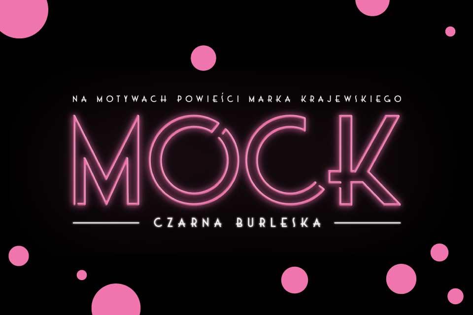Mock - spektakl Sylwestrowy | Sylwester 2020/2021 we Wrocławiu - odwołane
