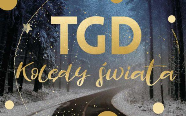 Kolędy Świata: TGD + Goście   koncert