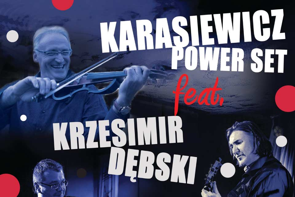 Rafał Karasiewicz Power Set feat. Krzesimir Dębski