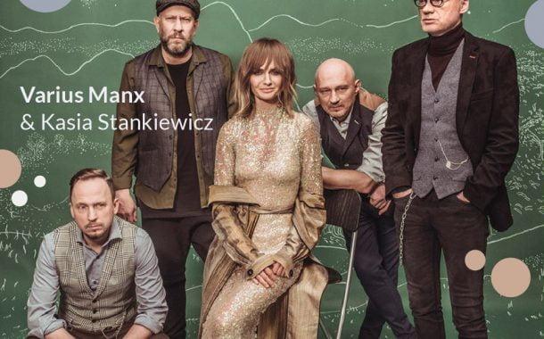 Varius Manx & Kasia Stankiewicz | koncert odwołany