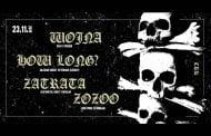 WØJNA, Zatrata, How Long , Zozoo, Dj GanzPrivat | koncert