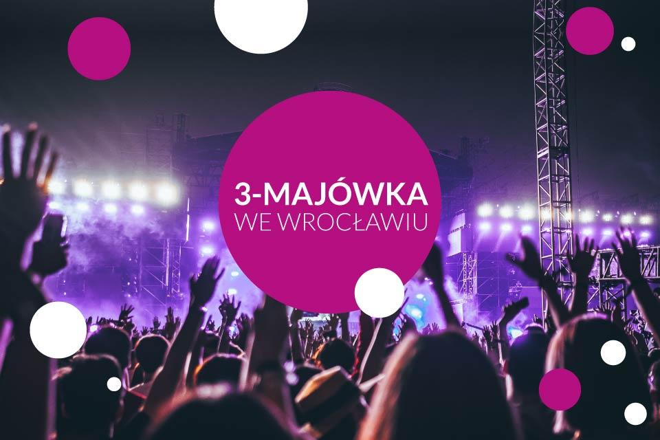 Festiwal 3-majówka 2020 we Wrocławiu