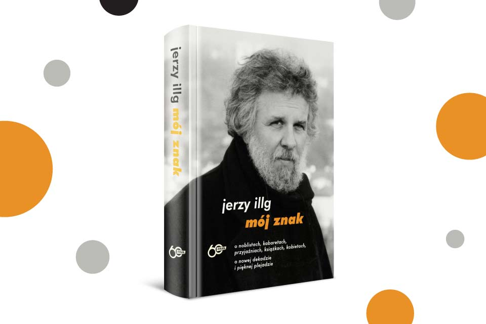 """""""Mój znak"""" Jerzy Illg"""