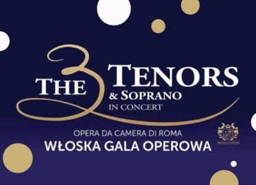 The 3 Tenors & Soprano | włoska gala operowa