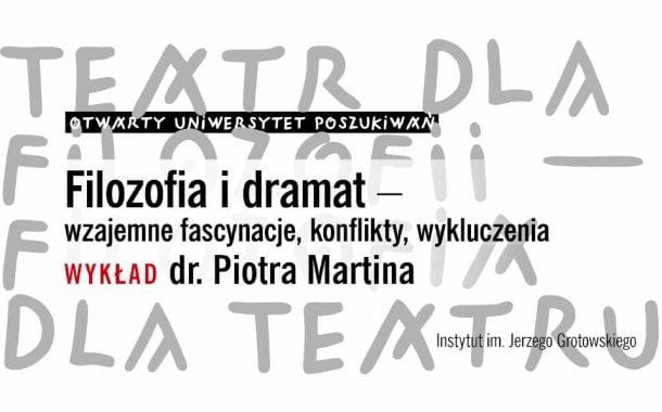 Burzliwe związki filozofii i dramatu | wykład