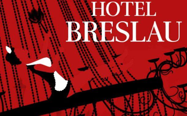 Hotel Breslau | spektakl