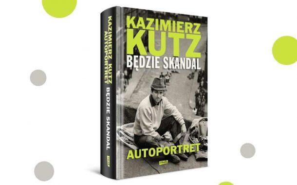 """Kazimierz Kutz """"Będzie skandal. Autoportret"""""""