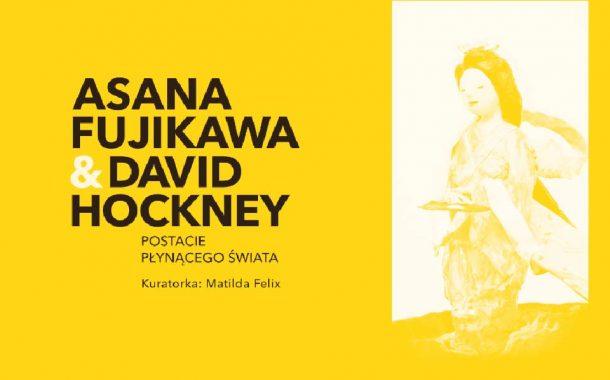 Postacie płynącego świata - Asana Fujikawa&David Hockney | wystawa
