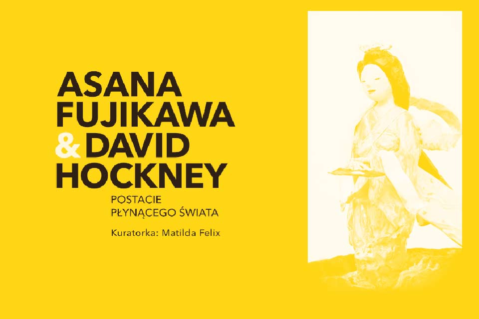Postacie płynącego świata - Asana Fujikawa&David Hockney   wystawa