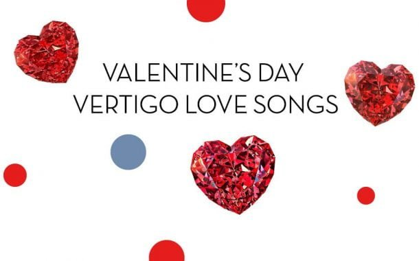Valentine's Day - Vertigo Love Songs