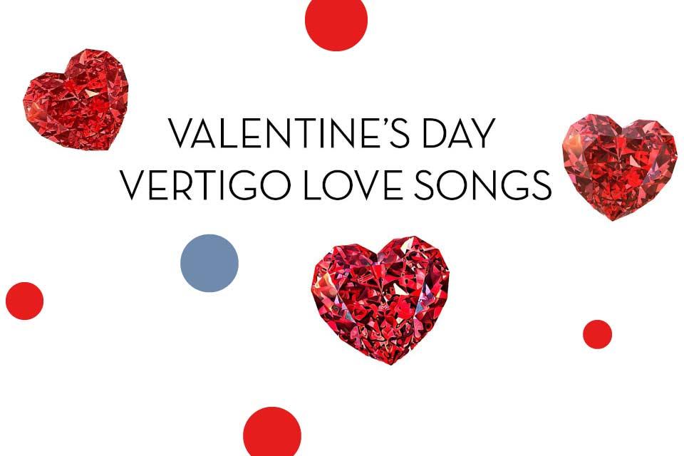 Valentine's Day - Vertigo Love Songs