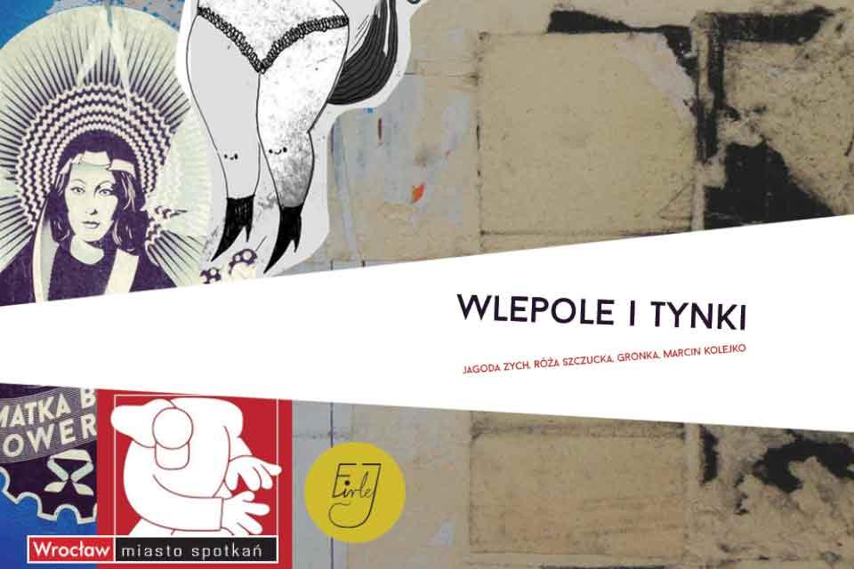 Wlepole i Tynki | wystawa