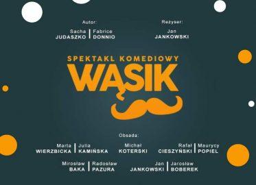 Wąsik | spektakl komediowy