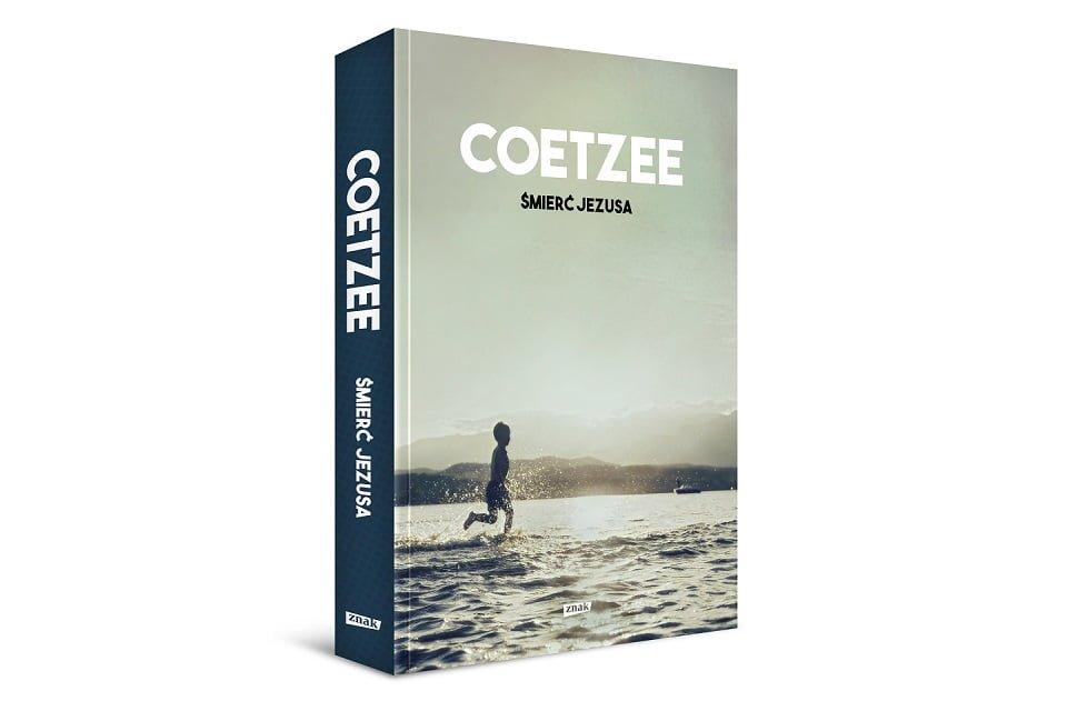 """Coetzee """"Śmierć Jezusa"""""""