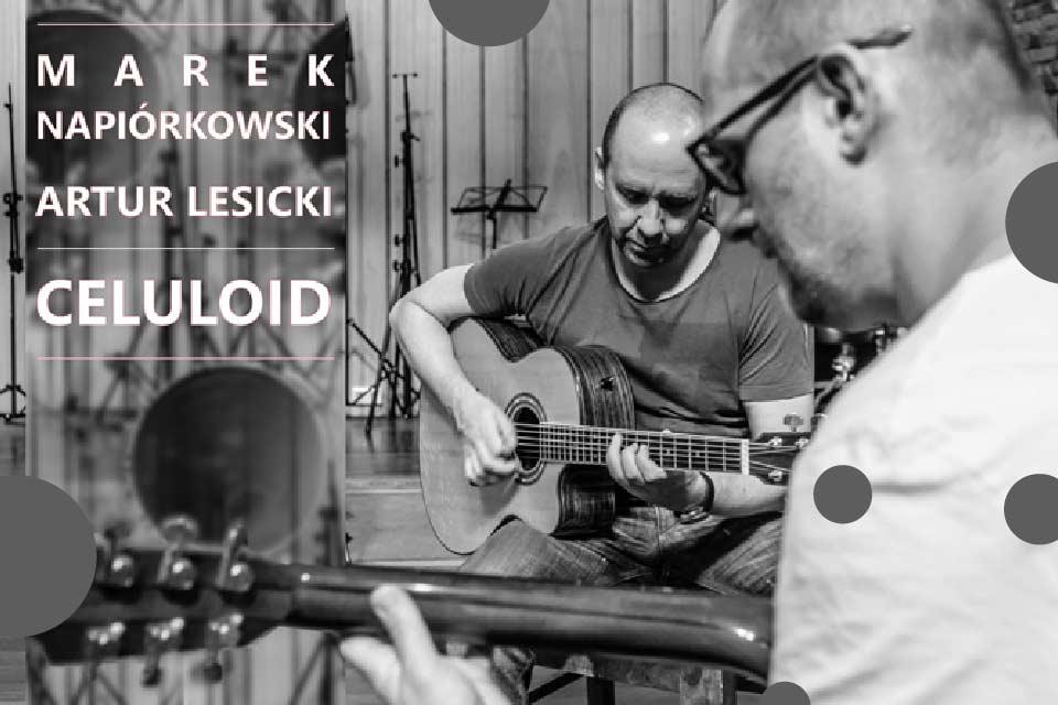 Marek Napiórkowski & Artur Lesicki   koncert