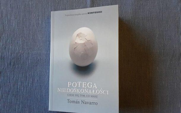 """""""Potęga niedoskonałości"""" Tomás Navarro"""