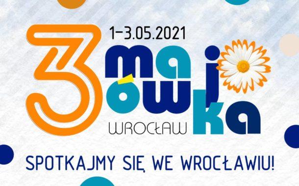 Festiwal 3-majówka 2021 we Wrocławiu