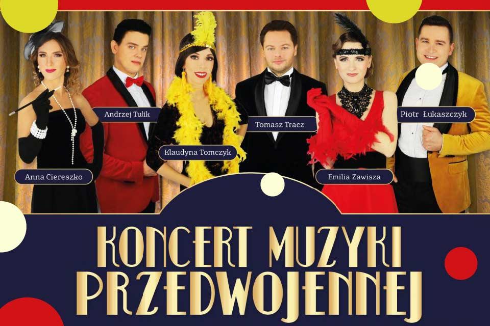 Koncert Muzyki Przedwojennej - Wrocław