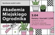 Akademia Miejskiego Ogrodnika: Kwiaty i kociaki